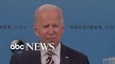 Biden provides update on COVID-19 response, vaccination effort l ABC News